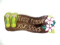 """Please Remove your shoes ""Wooden Sign"