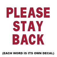 Please Stay Back Reflective Decasl for Sale!