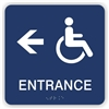 Accessible Entrance directional Braille Sign