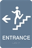 ADA Braille Stair Entrance Directional Sign