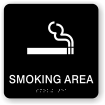 Smoking Area Braille Sign