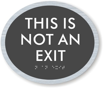 Not an Exit ADA Braille Sign