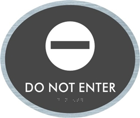 Do Not Enter braille ADA Sign