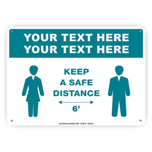 Custom Social Distancing Safety Sign