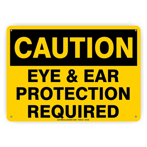 Eye & Ear Protection Safety Sign