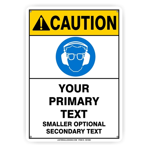 Custom Eye & Ear Protection Safety Sign