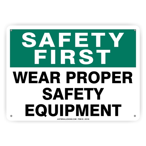 Proper Safety Equipment Sign