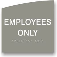 EMPLOYEES ONLY Closed Braille Sign