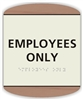 EMPLOYEES ONLY Braille Sign