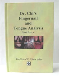 Dr. Chi's - Fingernail & Tongue Analysis (3rd Edition)