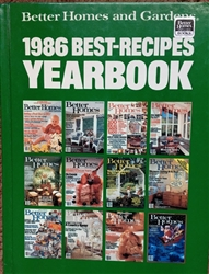 Better Homes and Gardens 1986 Best-Recipes Yearbook Hardcover – Print  1986