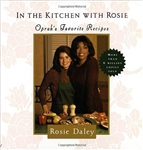 In the Kitchen with Rosie: Oprah's Favorite Recipes Hardcover – Print,  1994