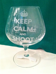 Keep Calm and Shoot Brandy Glass