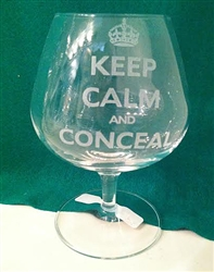 Keep Calm and Conceal Brandy Glass