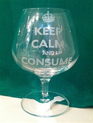 Keep Calm and Consume Brandy Glass