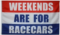 WEEKEND FOR RACECARS 3 FT X 5 FT