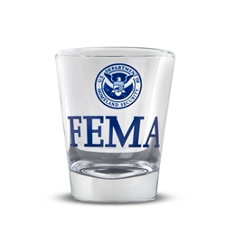 Clear Shot Glass (FEMA)