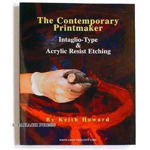 The Contemporary Printmaker Intaglio Type & Acrylic Resist Etching