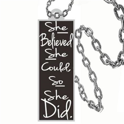 she believed she could so she did jewelry necklace