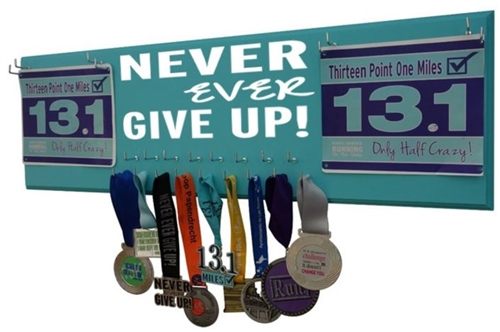 inspirational medals holder - NEVER EVER GIVE UP