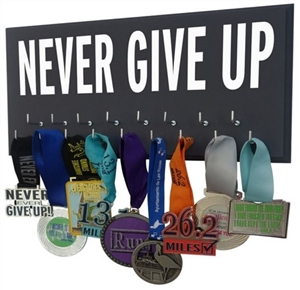 inspirational medals holder - NEVER GIVE UP