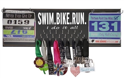 SWIM.BIKE.RUN I do it all - medal holder