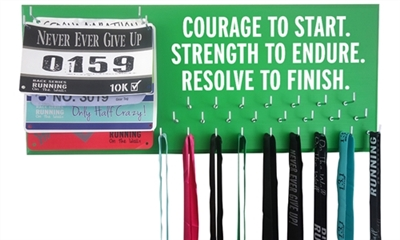 Courage to start strength to endure resolve to finish Medal rack