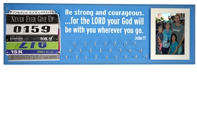 Inspirational running quotes on race medals holder hanger - Joshua 1:9