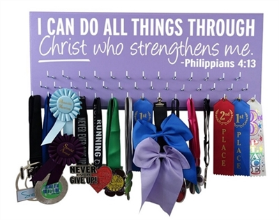 Hooked on medals - Philippians 4:13 - I can do all things through Christ who strengthens me.