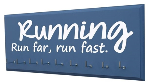 Running medals display -run far, run fast