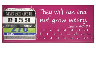 They will run and not grow weary  bibs and medal