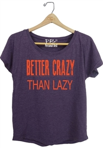 Running Slimming tee - Better crazy than lazy - athletic  tops