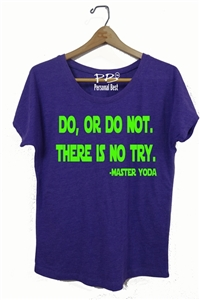 Yoda  Quote  Slimming Tee