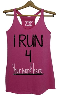 Personalized running tank top for women-I Run 4
