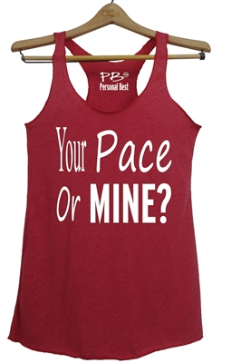 Athletic Tank Top for women - Your pace or mine?