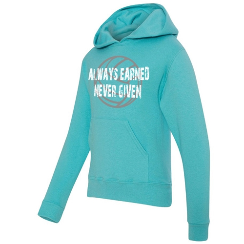 Volleyball Hoodie - ALWAYS EARNED NEVER GIVEN - Athletic Sweatshirt for Men & Women