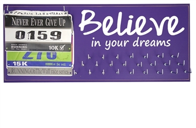 Believe in your dreams - medal display rack
