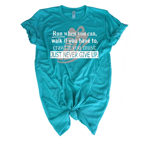 Running Tee Shirt - Run Walk Crawl Just Never Give Up - For Teen Runners