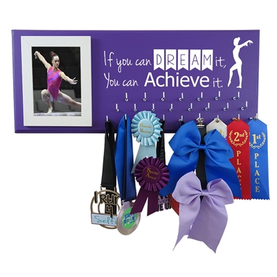 If You Can Dream It, You Can Achieve It -  medal display holder