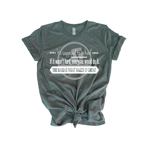Swimming Tee Shirt - It's supposed to be hard. If it wasn't hard, everyone would do it. THE HARD IS WHAT MAKES IT GREAT - For Athletic Teen Girls and Boys