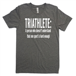 Triathalon Tee-Shirt - Triathlete: A Person Who Doesn't Understand That One Sport Is Hard Enough - For Teen Triathletes