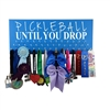 Pickleball Until You Drop - Medal display rack