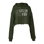 Believe in Yourself Cropped Hoodie For Athletic Teen Girl in Army Green, Charcoal, or Black
