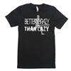 Running Tee Shirt - Better Crazy Than Lazy - For Teen Runners