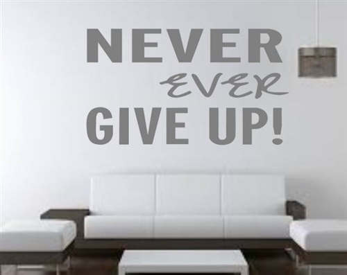Running wall decal - Never ever Give up