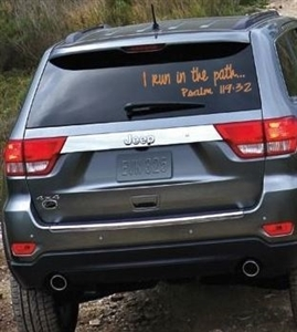 Inspirational running car sticker - I run in the path