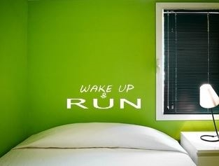 Wake up and RUN wall decal