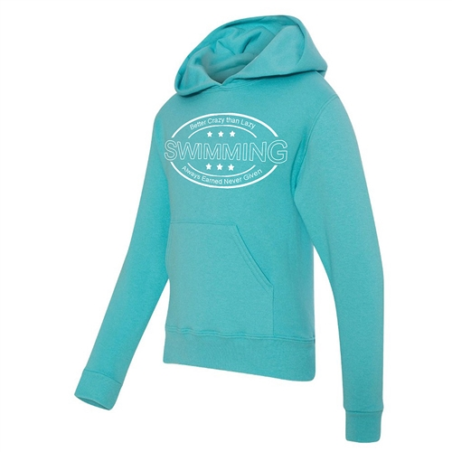 Swimming Hoodie - Better Crazy Than Lazy - Athletic Sweatshirt for Men & Women