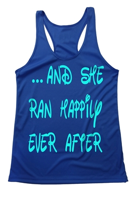 Run Disney - women top - And she ran happily ever after.