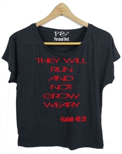 Women's Athletic Running Top - They will run and not .... Isaiah 40:31